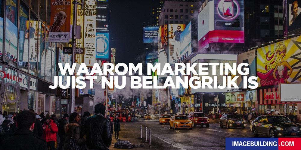 waarom marketing en reclame juist nu belangrijk is 1000x500